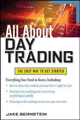 All About Day Trading By Bernstein, Jake