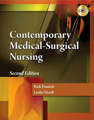 Contemporary Medical-Surgical Nursing By Daniels, Rick/ Nicoll, Leslie H.