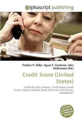 Alphascript Publishing Credit Score (United States) by Miller, Frederic P./ Vandome, Agnes F./ McBrewster, John [Paperback] at Sears.com